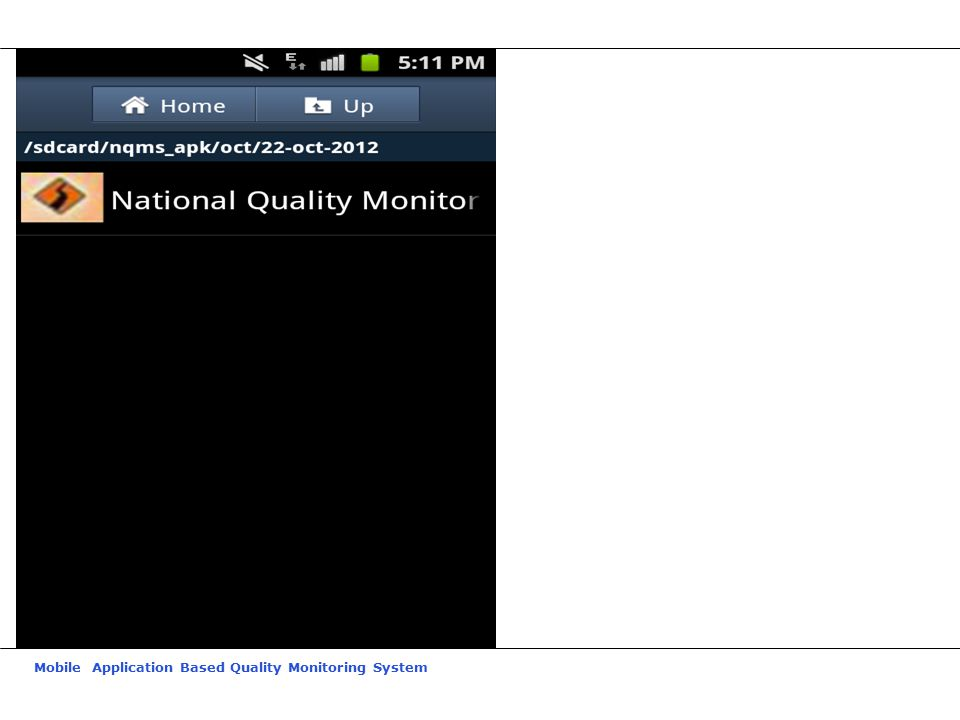 Mobile Application Based Quality Monitoring System