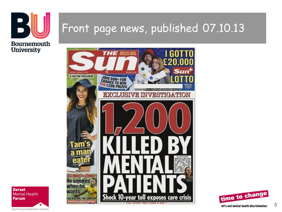 6 The Sun article  What messages are conveyed by headlines like these.