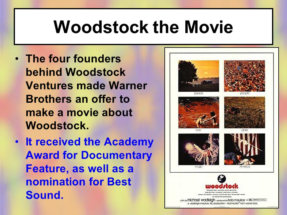 The four founders behind Woodstock Ventures made Warner Brothers an offer to make a movie about Woodstock.