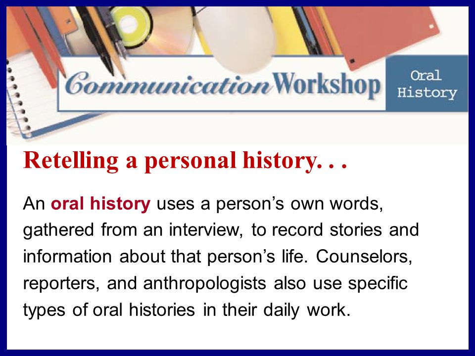 Retelling a personal history...