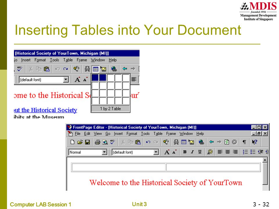 Computer LAB Session 1 Unit 3 3 - 32 Inserting Tables into Your Document