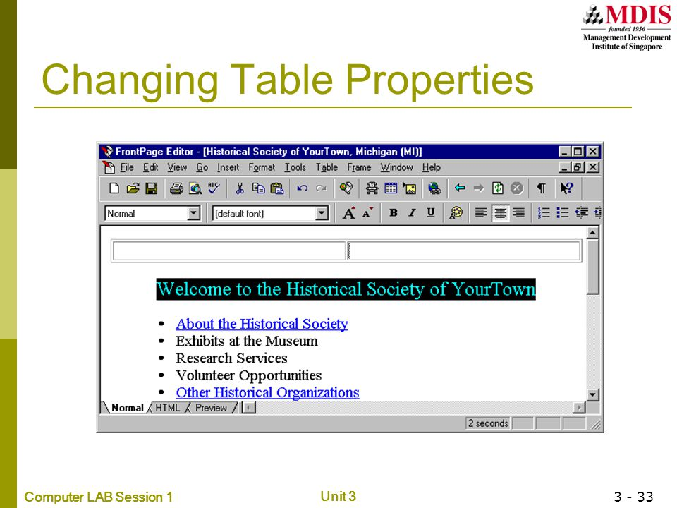 Computer LAB Session 1 Unit 3 3 - 33 Changing Table Properties