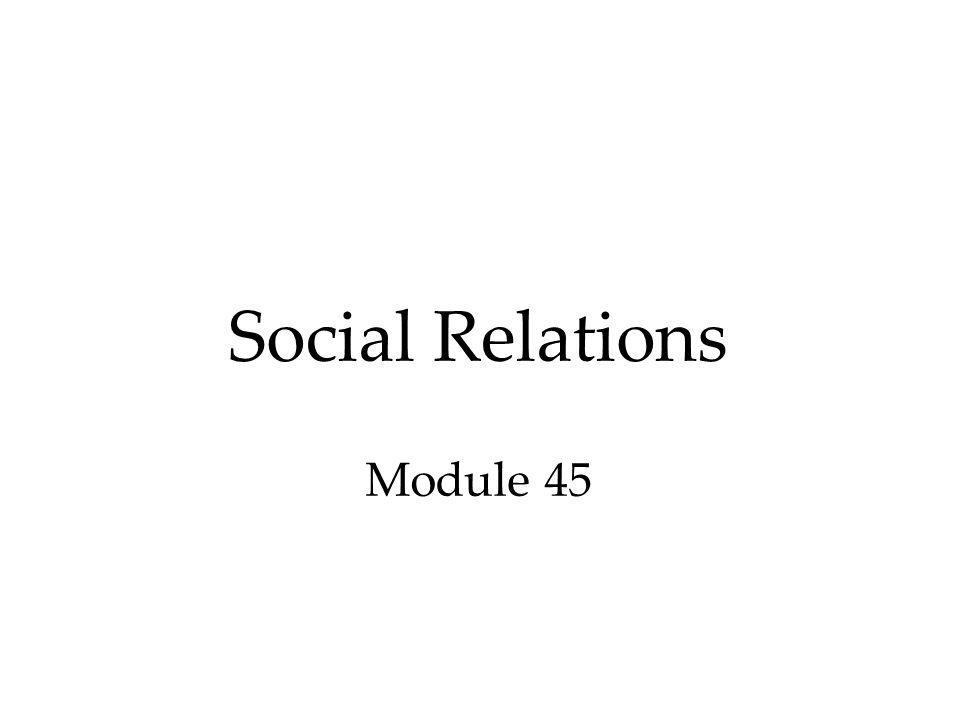 Social Relations Module 45