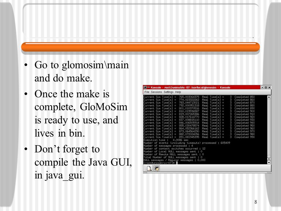 Go to glomosim\main and do make.