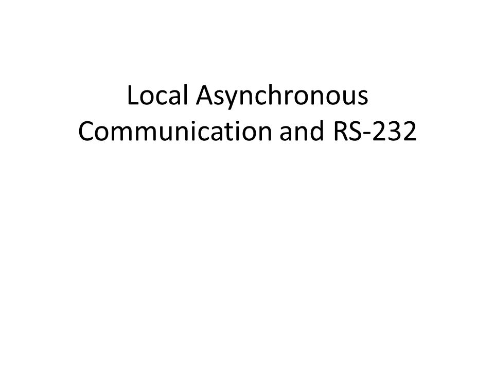 Goals Explain how electric current can be used to transmit bits over short distances Present a popular mechanism (RS-232) for sending characters this way Introduce notions of baud rate and bandwidth State the Nyquist Sampling and Shannon's Theorem