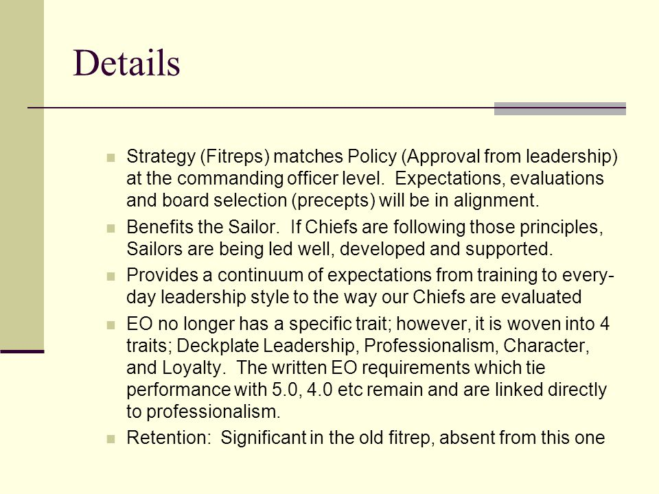 Details Strategy (Fitreps) matches Policy (Approval from leadership) at the commanding officer level. Expectations, evaluations and board selection (p