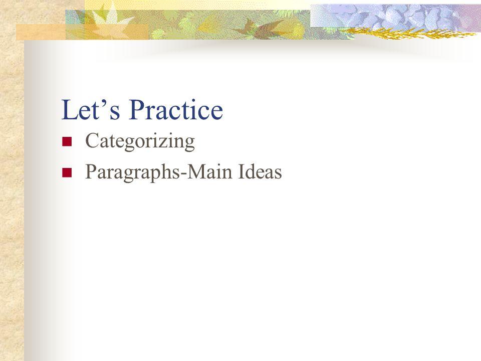 Let's Practice Categorizing Paragraphs-Main Ideas