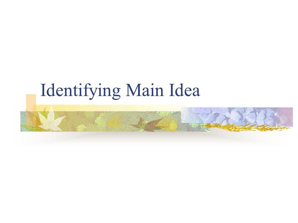 Identifying Main Idea