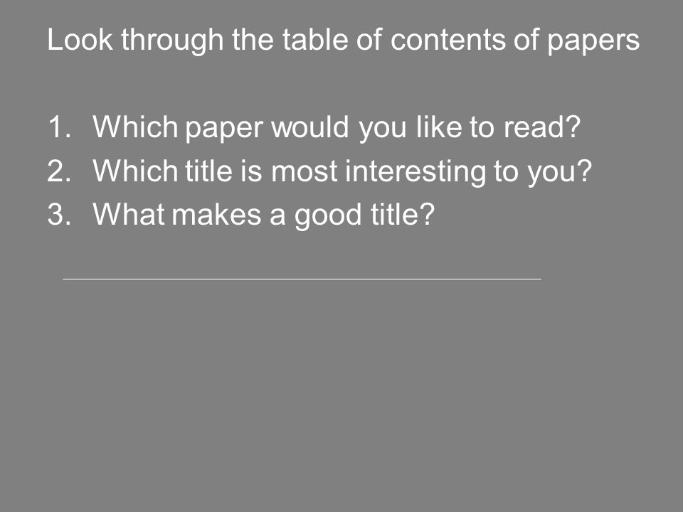 Look through the table of contents of papers 1.Which paper would you like to read.