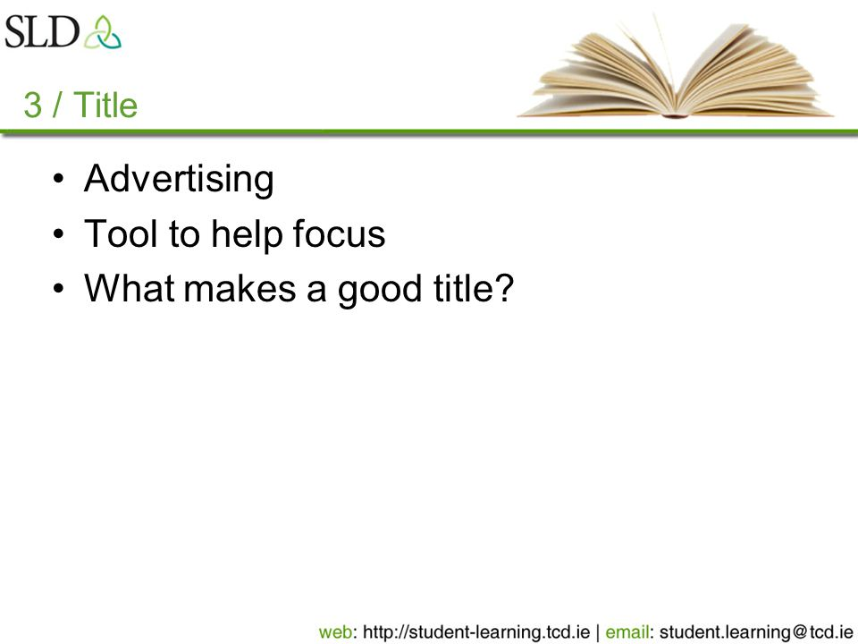 3 / Title Advertising Tool to help focus What makes a good title