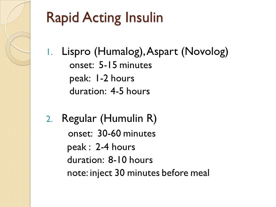 Rapid Acting Insulin 1.