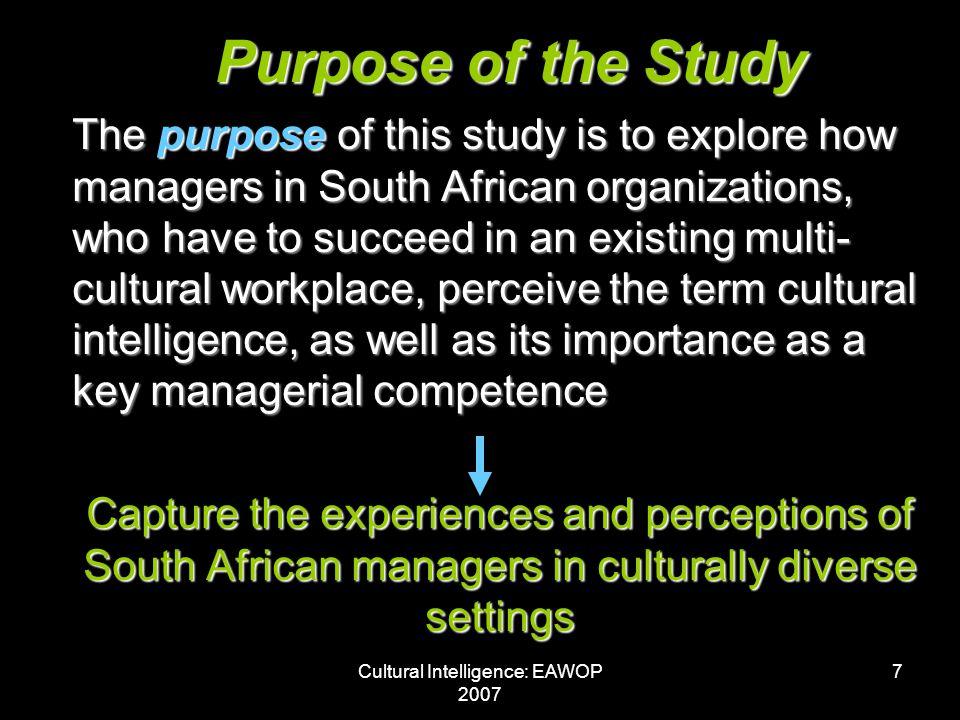 Cultural Intelligence: EAWOP 2007 8 WHY.