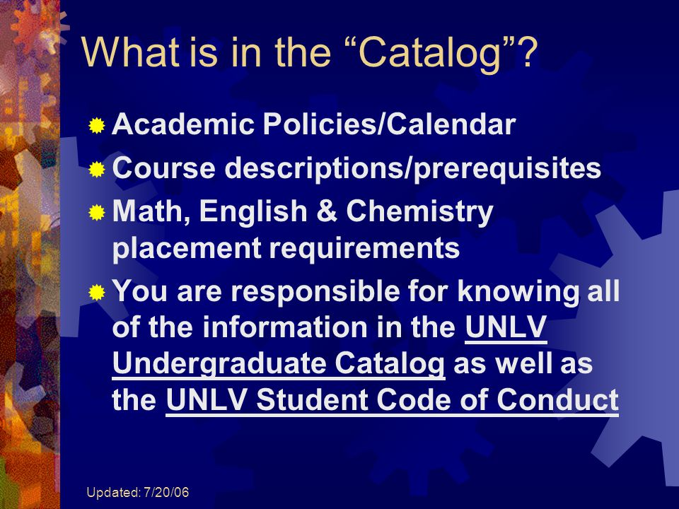 Updated: 7/20/06 What is in the Catalog .