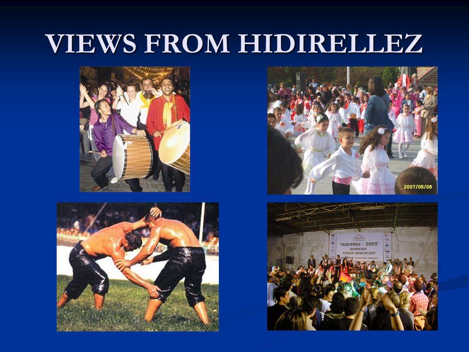 VIEWS FROM HIDIRELLEZ