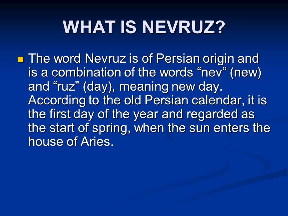 WHAT IS NEVRUZ.