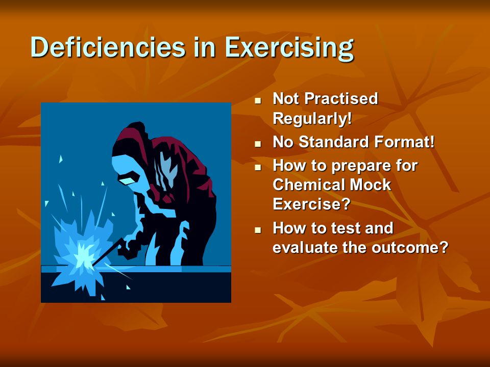 Deficiencies in Exercising Not Practised Regularly.