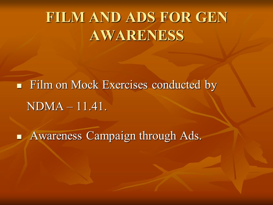 FILM AND ADS FOR GEN AWARENESS Film on Mock Exercises conducted by NDMA – 11.41.