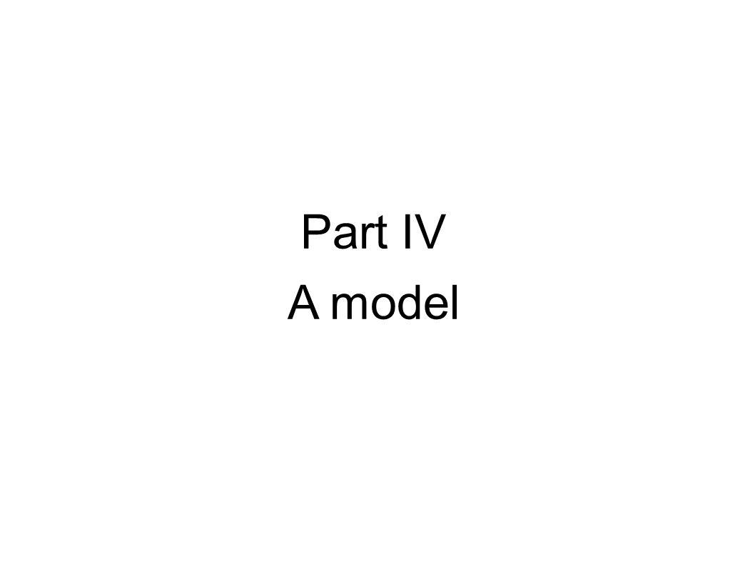 Part IV A model