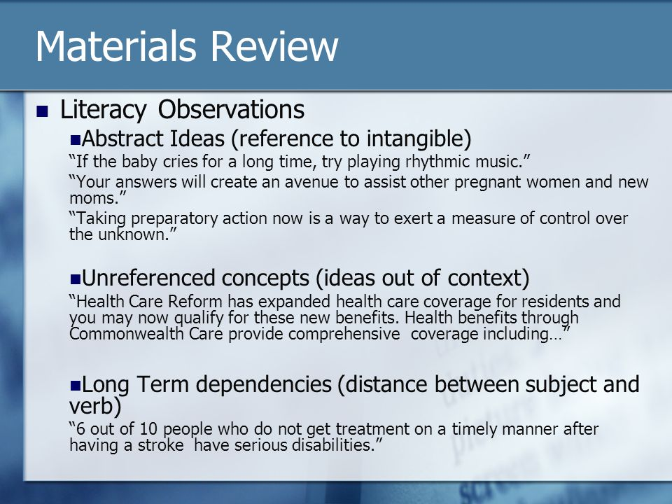 Materials Review Literacy Observations Abstract Ideas (reference to intangible) If the baby cries for a long time, try playing rhythmic music. Your answers will create an avenue to assist other pregnant women and new moms. Taking preparatory action now is a way to exert a measure of control over the unknown. Unreferenced concepts (ideas out of context) Health Care Reform has expanded health care coverage for residents and you may now qualify for these new benefits.