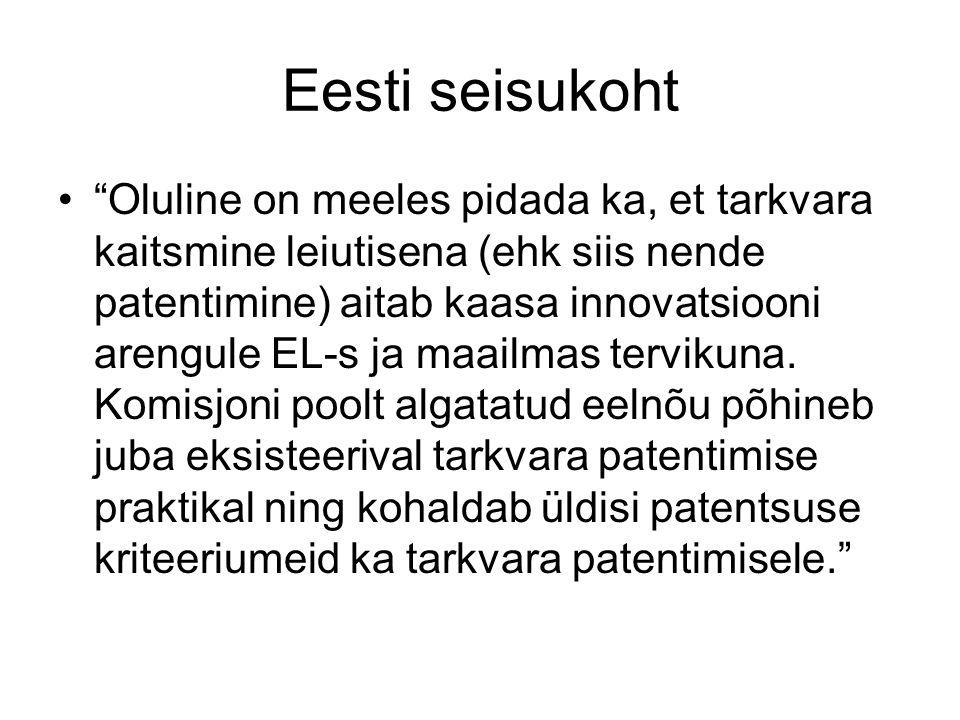 Eesti seisukoht Oluline on meeles pidada ka, et tarkvara kaitsmine leiutisena (ehk siis nende patentimine) aitab kaasa innovatsiooni arengule EL-s ja maailmas tervikuna.