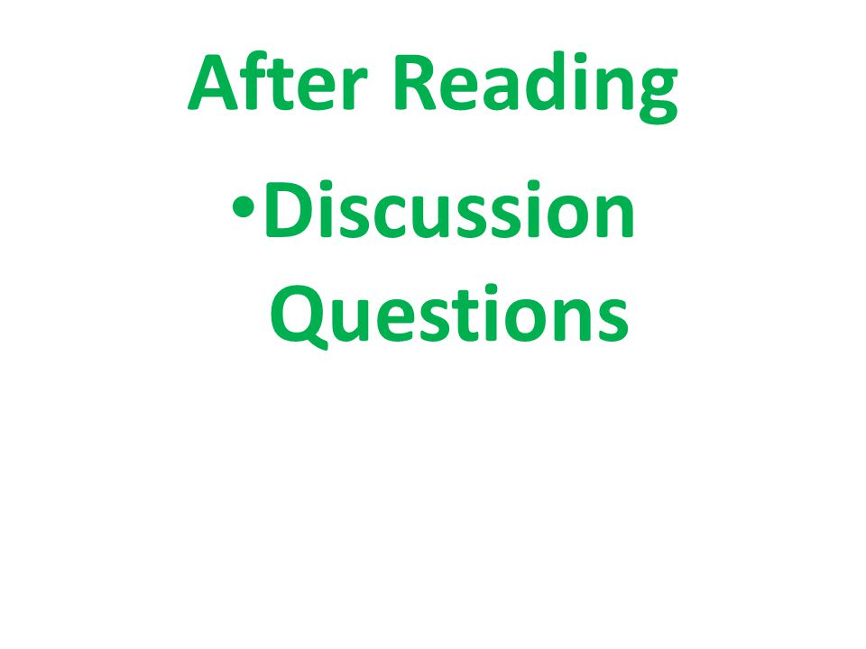 After Reading Discussion Questions
