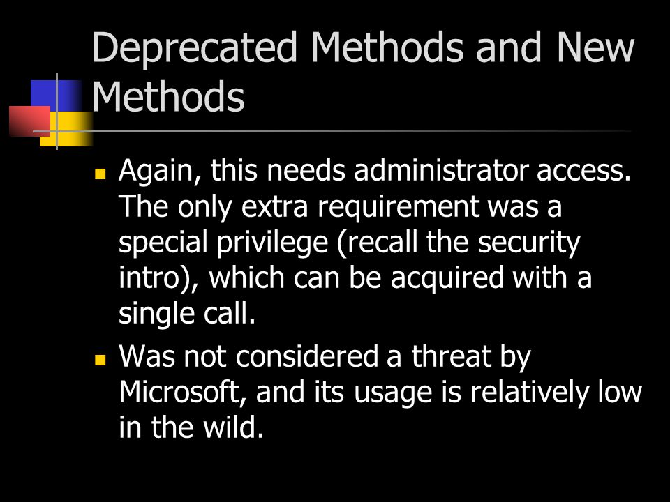 Deprecated Methods and New Methods Again, this needs administrator access.