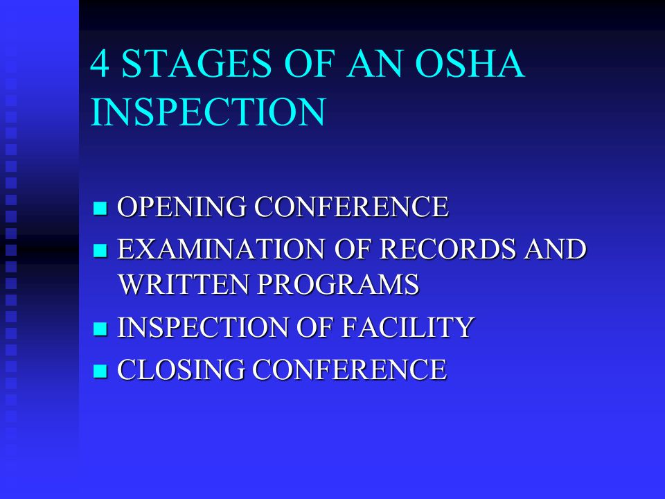 RECORDS REVIEW (CONT.) IF COMPANY (NON-OSHA REQUIRED) DOCUMENTS ARE REQUESTED (SAFETY MEETING MINUTES, AUDIT REPORTS, STATISTICS, ETC.), ASK FOR IT IN WRITING.