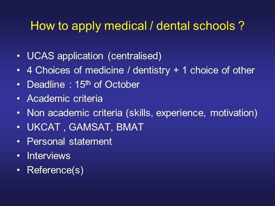 How to apply medical / dental schools .