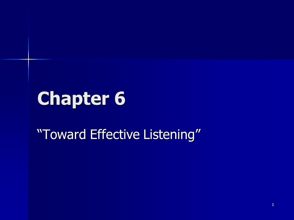 "1 Chapter 6 ""Toward Effective Listening"""
