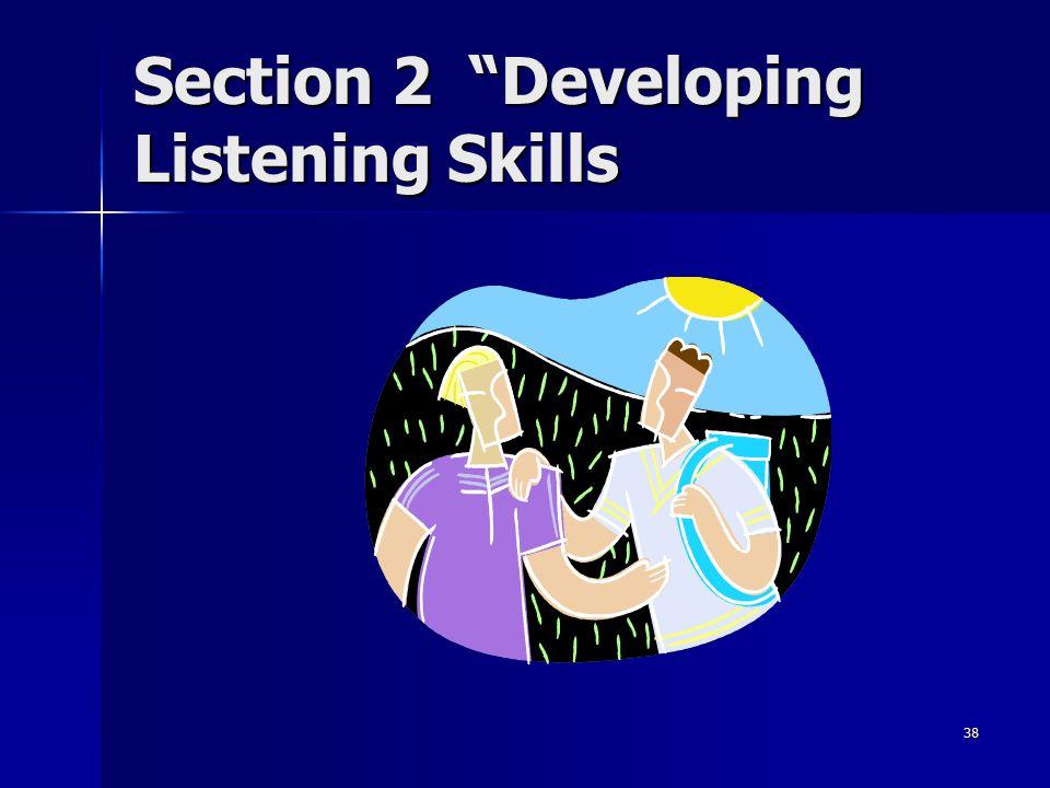 "38 Section 2 ""Developing Listening Skills"