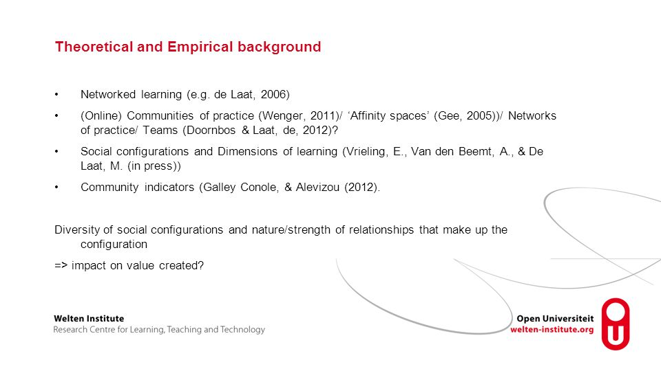 Theoretical and Empirical background Networked learning (e.g.