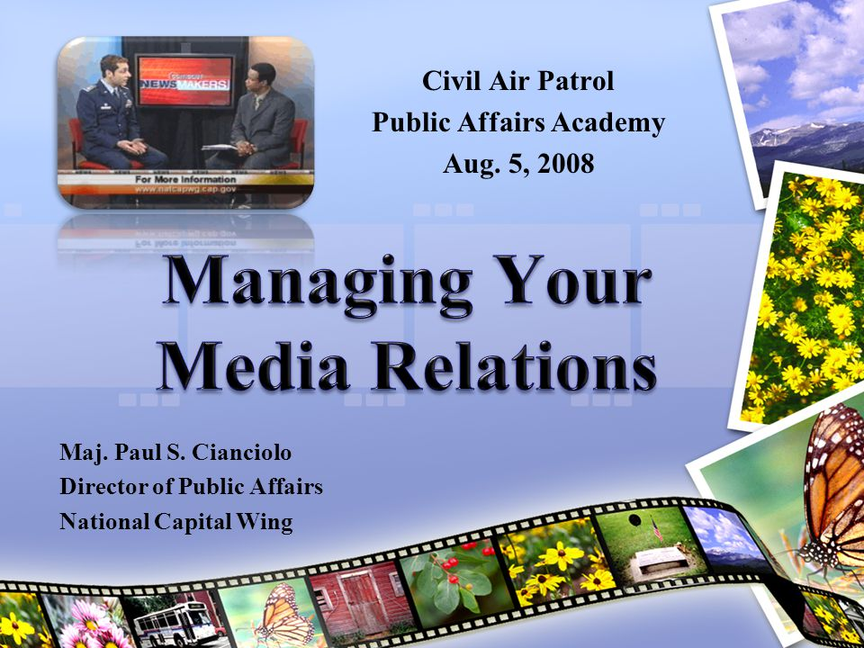Creating a Media Team PAOs and IOs from different levels in CAP must work together in each Media Market to speak with a single voice to be effective