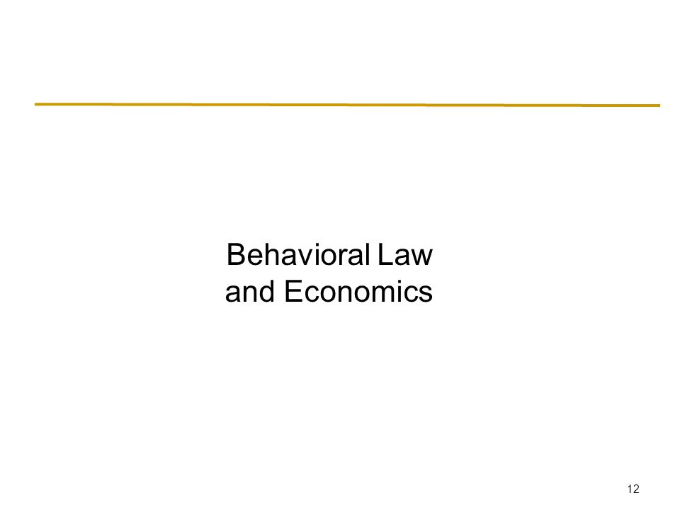 12 Behavioral Law and Economics