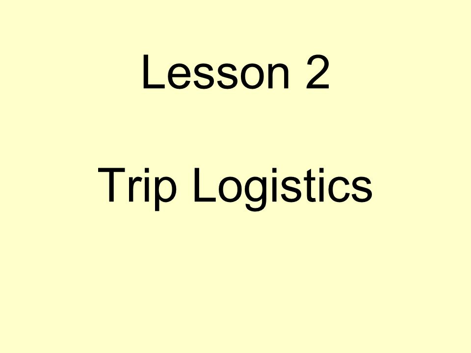 Logistics issues Documentation Travel arrangements –Air travel to and from –Transportation within host country –Luggage Legal/insurance Financial responsibilities
