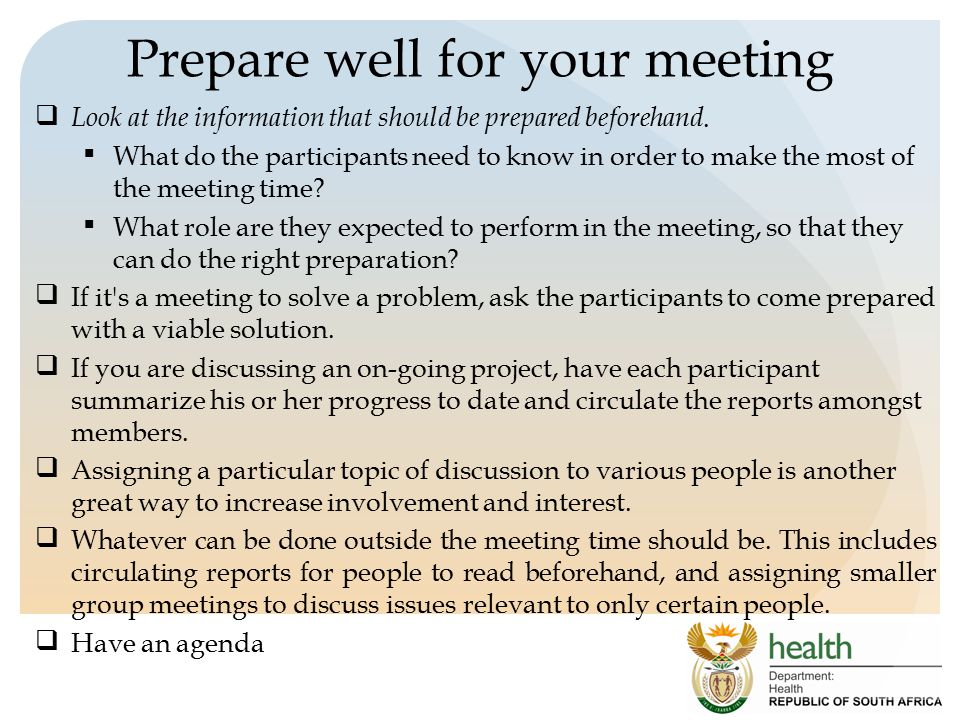 Prepare well for your meeting Look at the information that should be prepared beforehand.