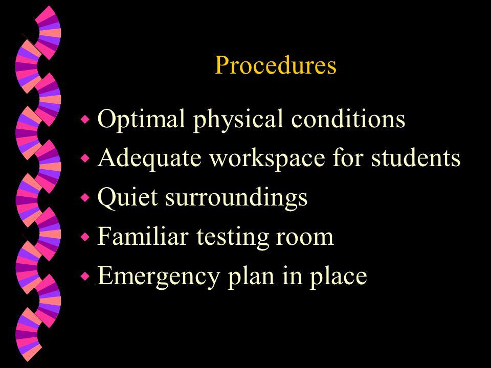 Preparing the Classroom w Examine room arrangement.