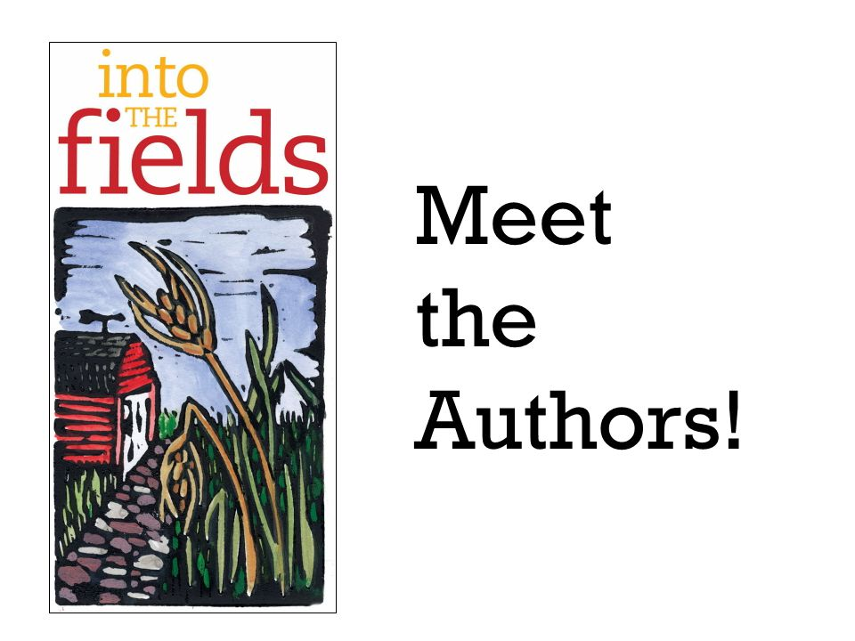 Into the Fields Spirituality - by Dan Schutte With Diana Dudoit Raiche Tools and skills – by Alison Berger With Sr.