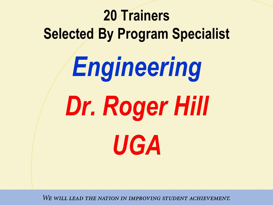 20 Trainers Selected By Program Specialist Engineering Dr. Roger Hill UGA