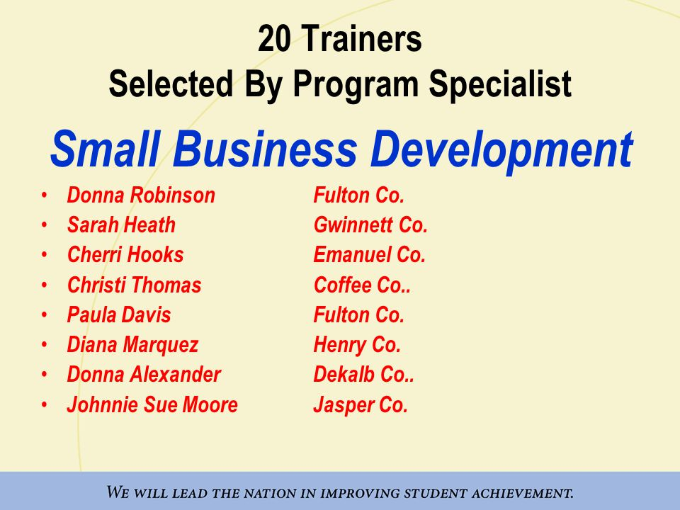 20 Trainers Selected By Program Specialist Small Business Development Donna RobinsonFulton Co.