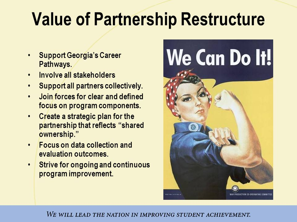 Value of Partnership Restructure Support Georgia's Career Pathways.