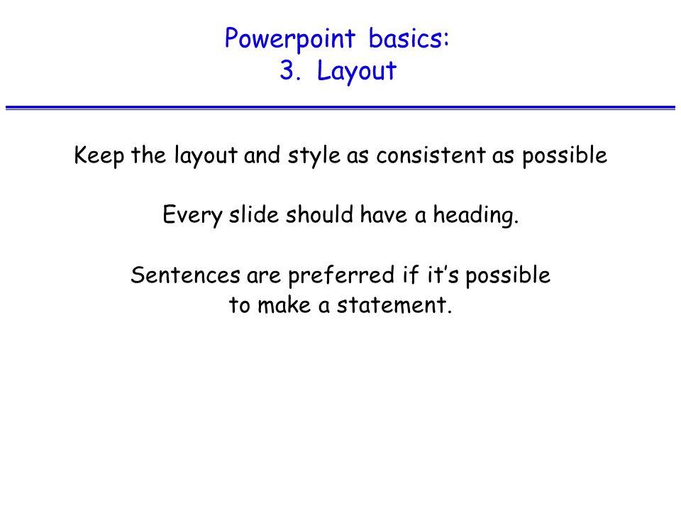 Powerpoint basics: 3.