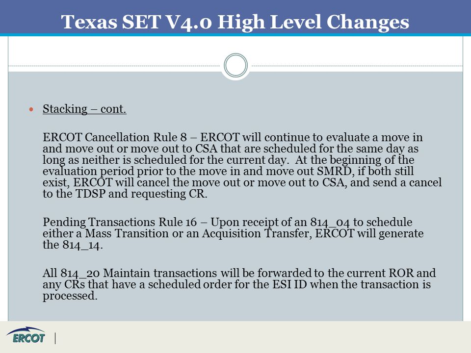 Texas SET V4.0 High Level Changes Stacking – cont.