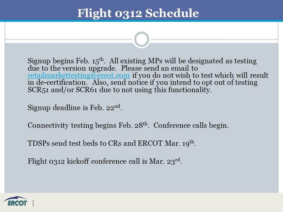 Flight 0312 Schedule Signup begins Feb. 15 th.