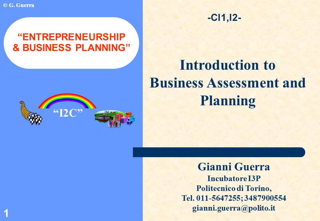© G. Guerra 1 Introduction to Business Assessment and Planning -Cl1,l2- © G.