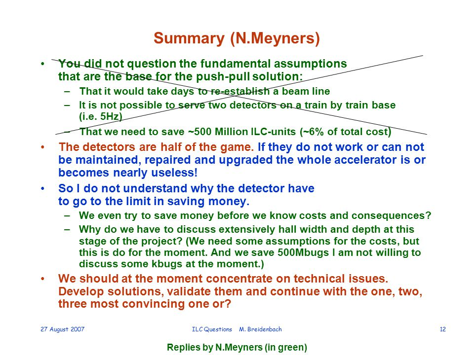Replies by N.Meyners (in green) 27 August 2007ILC Questions M.