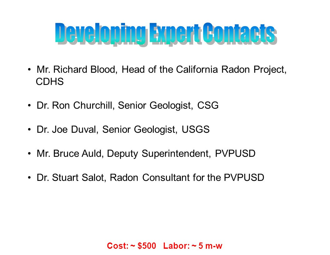 Mr. Richard Blood, Head of the California Radon Project, CDHS Dr.