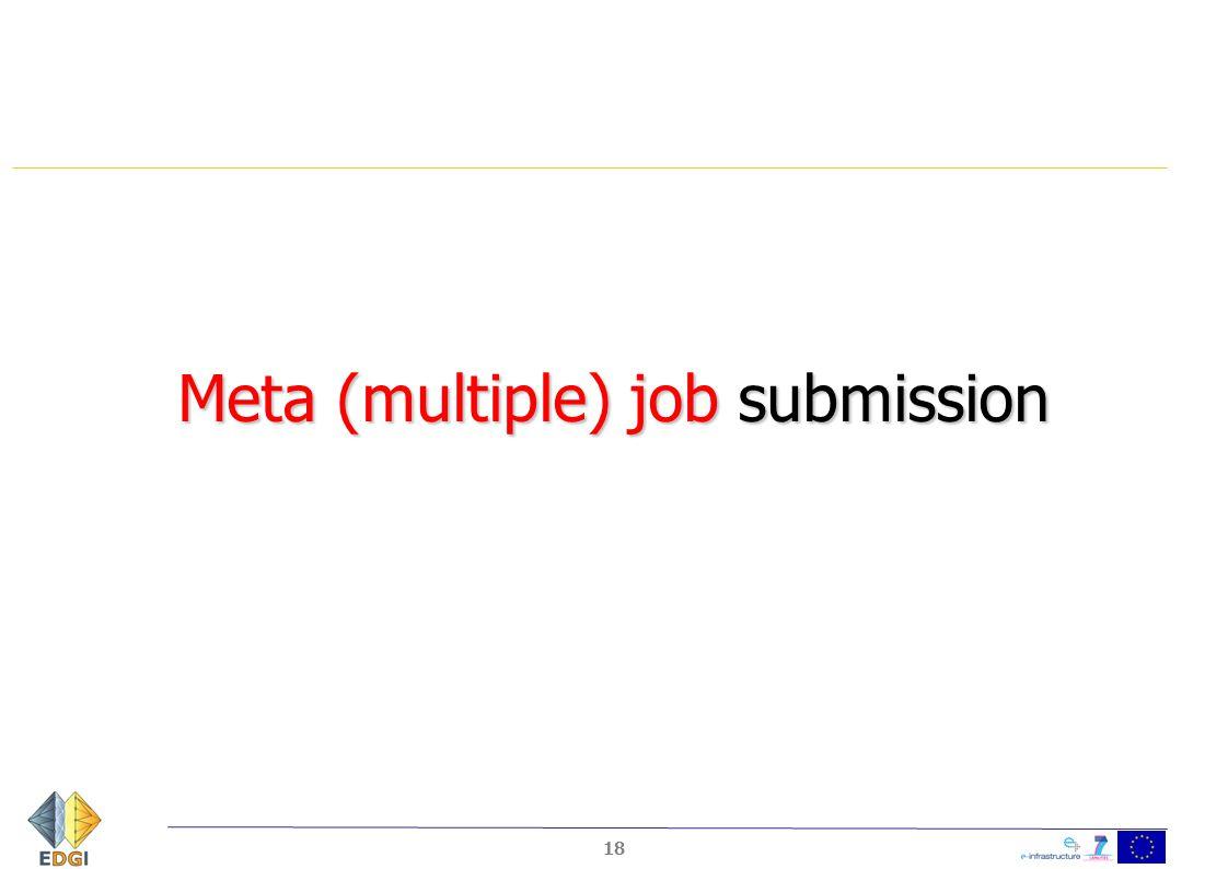 Meta (multiple) job submission 18