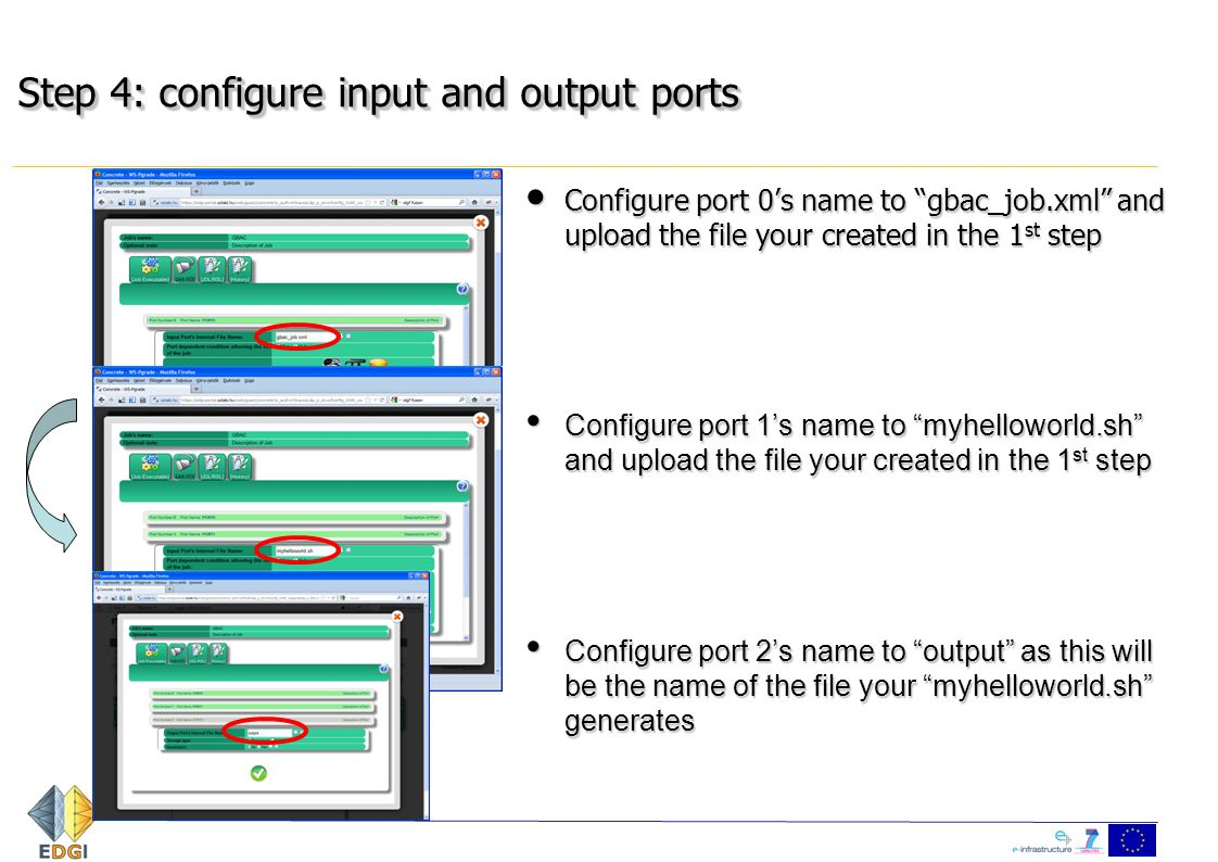 "Step 4: configure input and output ports Configure port 0's name to ""gbac_job.xml"" and upload the file your created in the 1 st step Configure port 0'"