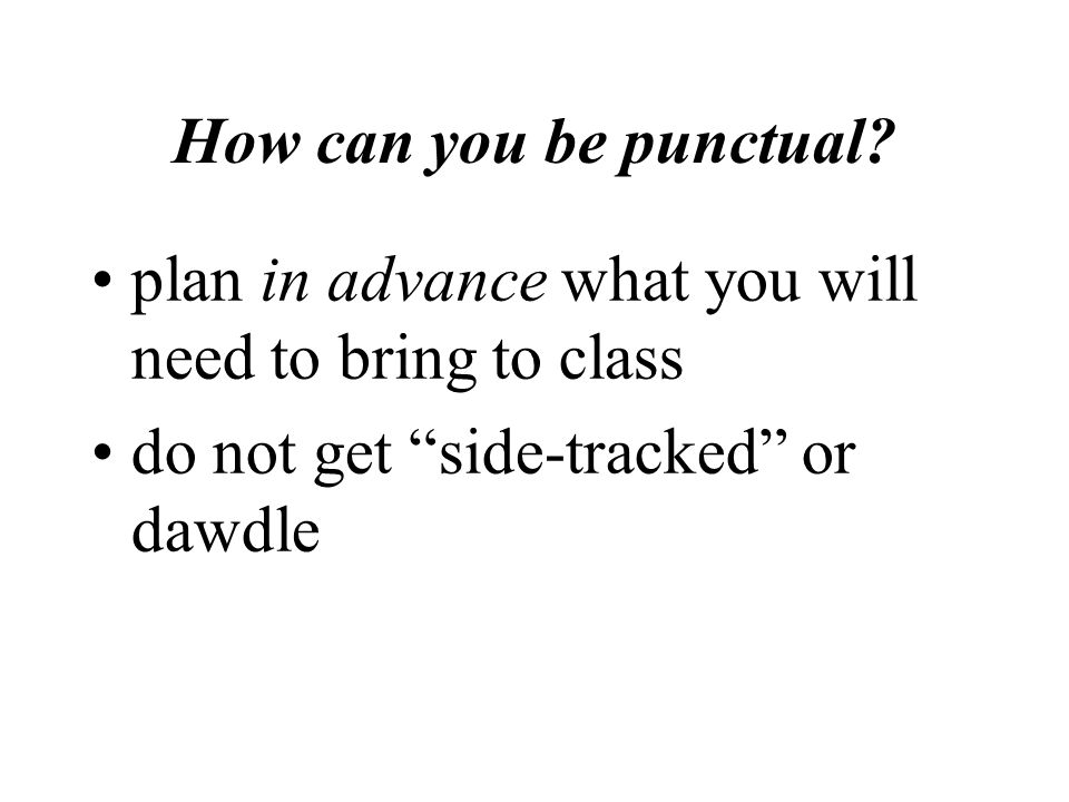 Why should you be punctual.