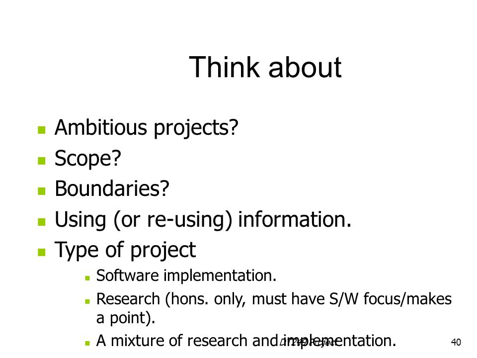 DT249 Project40 Ambitious projects.Scope. Boundaries.
